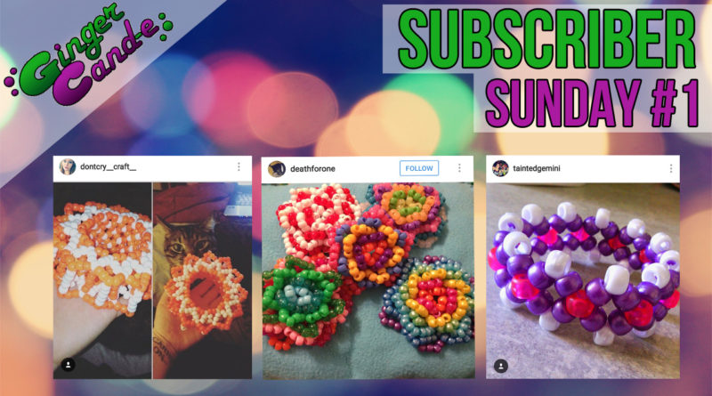 Subscriber Sunday #1